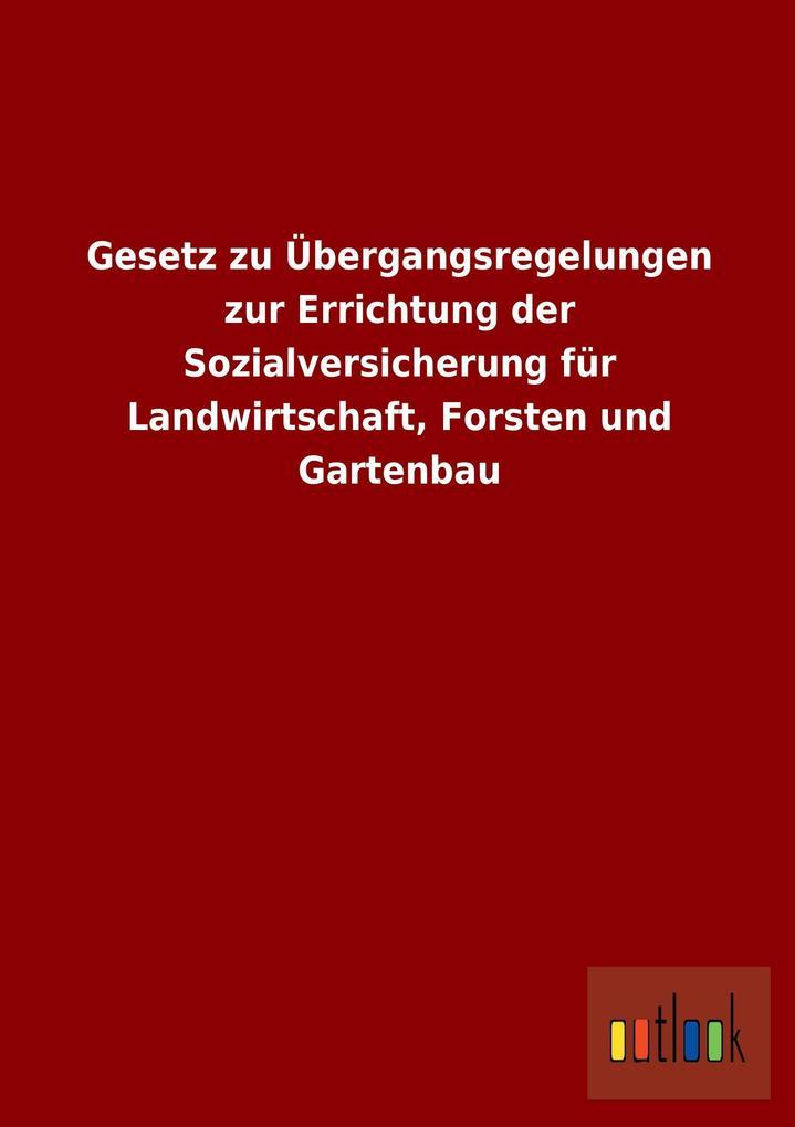 Gesetz zu Übergangsregelungen zur Errichtung de...