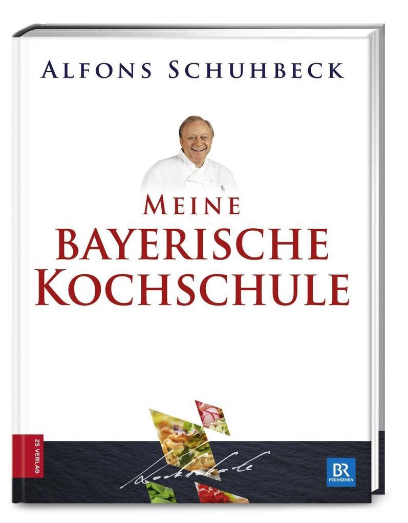 Meine bayerische Kochschule als Buch