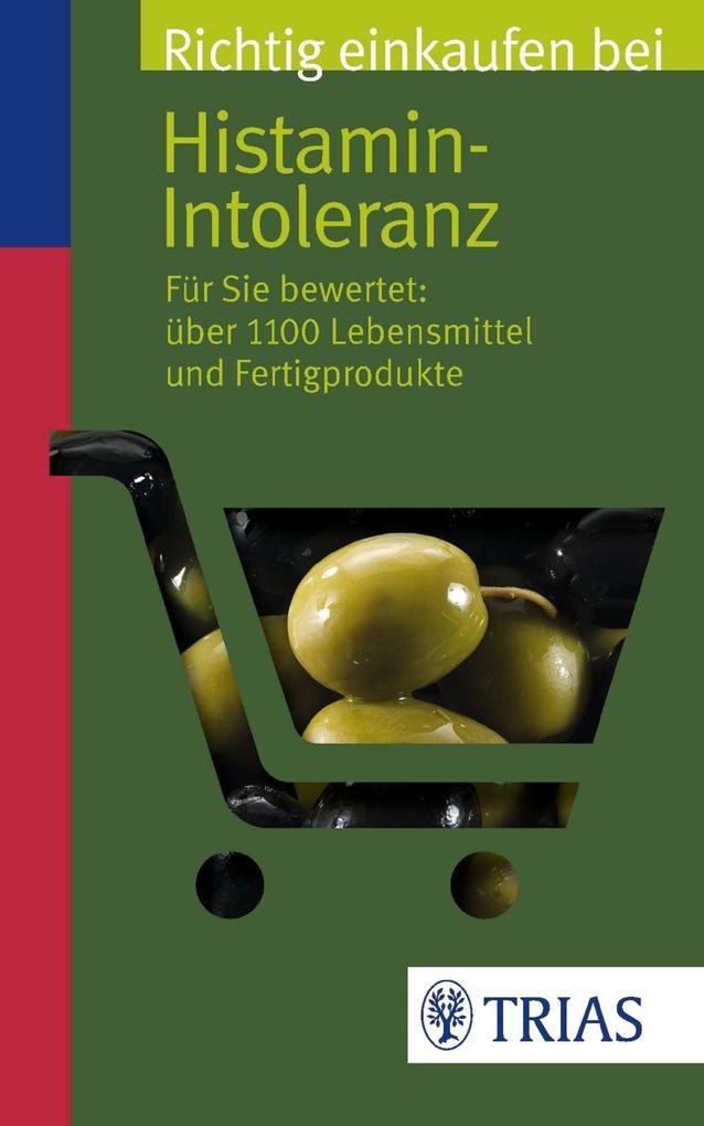Richtig einkaufen bei Histamin-Intoleranz als Buch