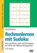 Rechnenlernen mit Sudoku 2./3. Klasse