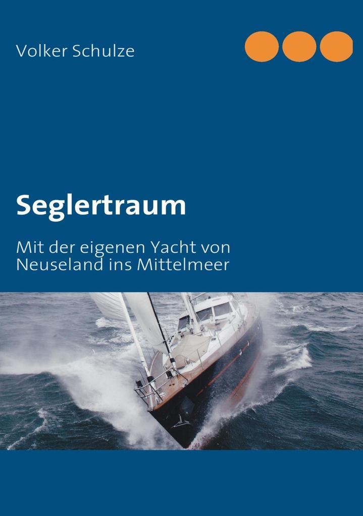 Seglertraum als eBook Download von Volker Schulze