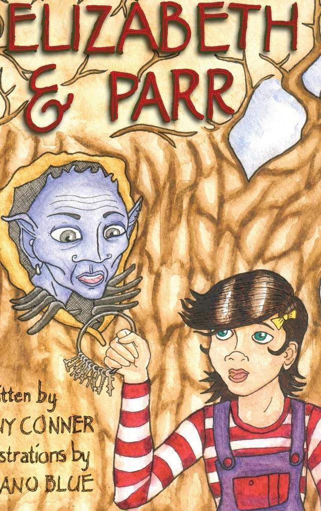 Elizabeth and Parr als Buch von Guy Conner