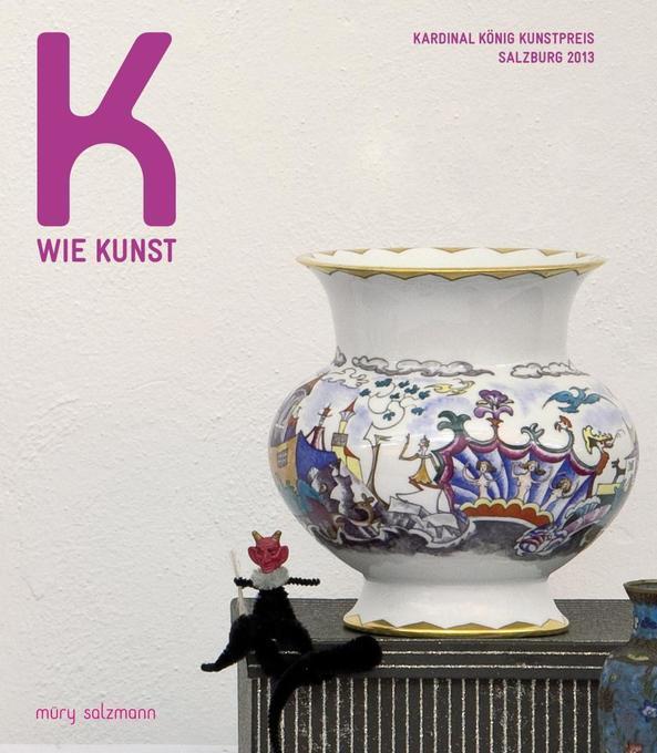 K wie Kunst als Buch von Antonia Gobiet, Hildeg...