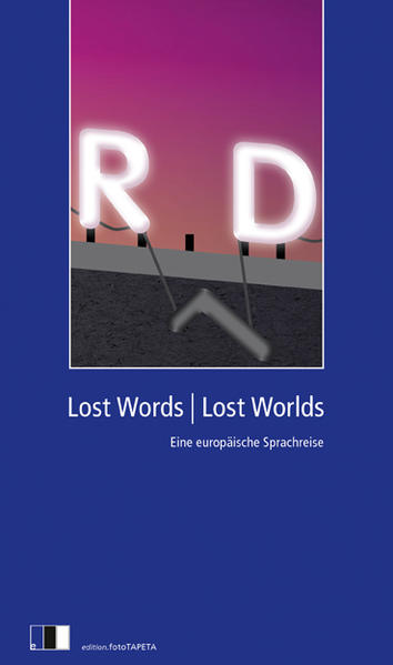 Lost Words, Lost Worlds als Buch von Joanna Bat...