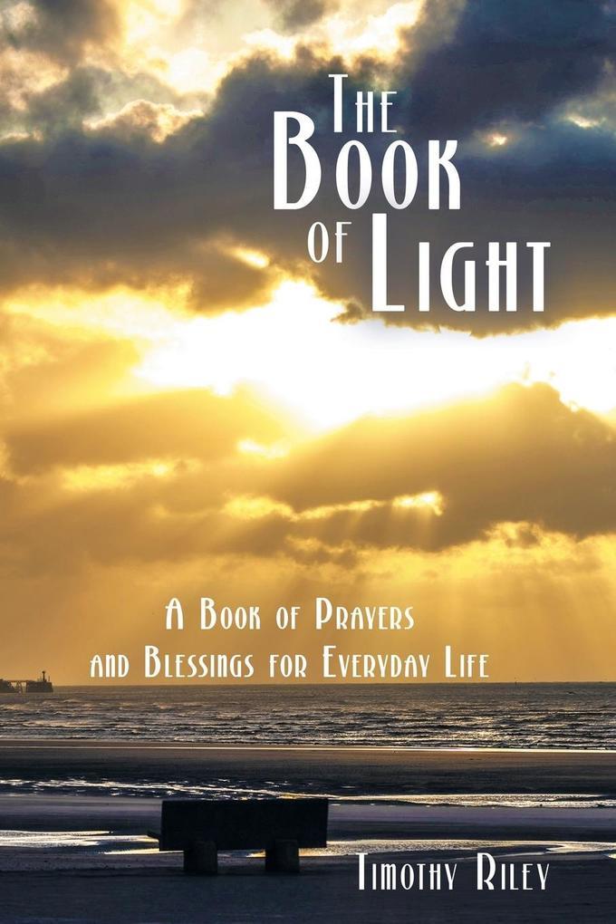 The Book of Light als Buch von Timothy Riley