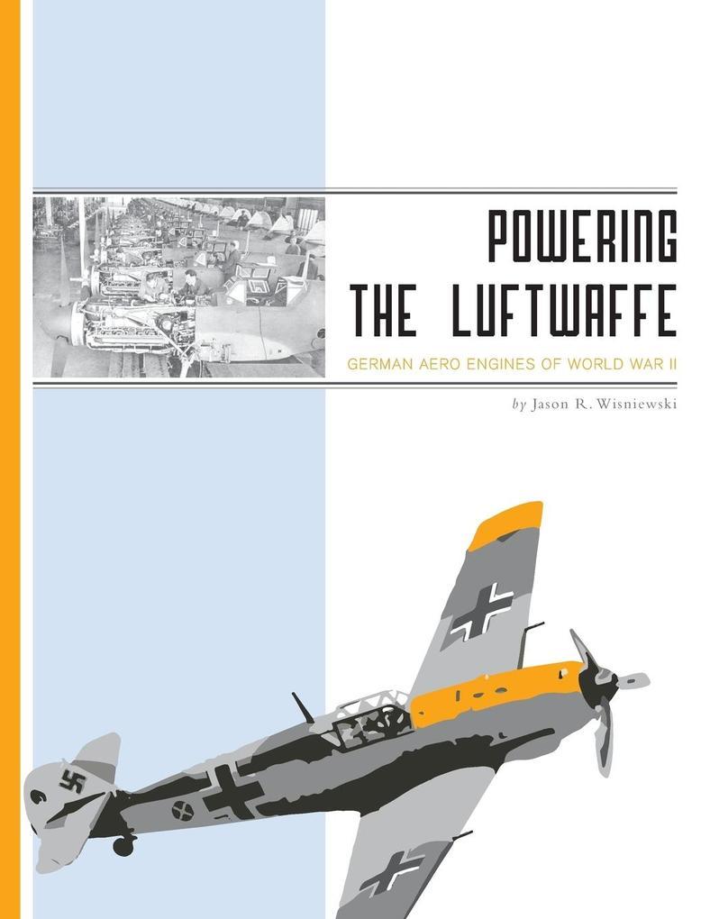 Powering the Luftwaffe als Taschenbuch von Jaso...