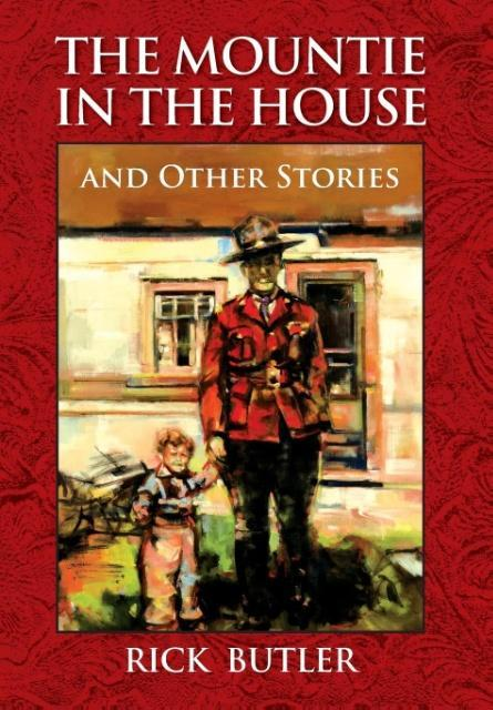 The Mountie in the House and Other Stories als ...