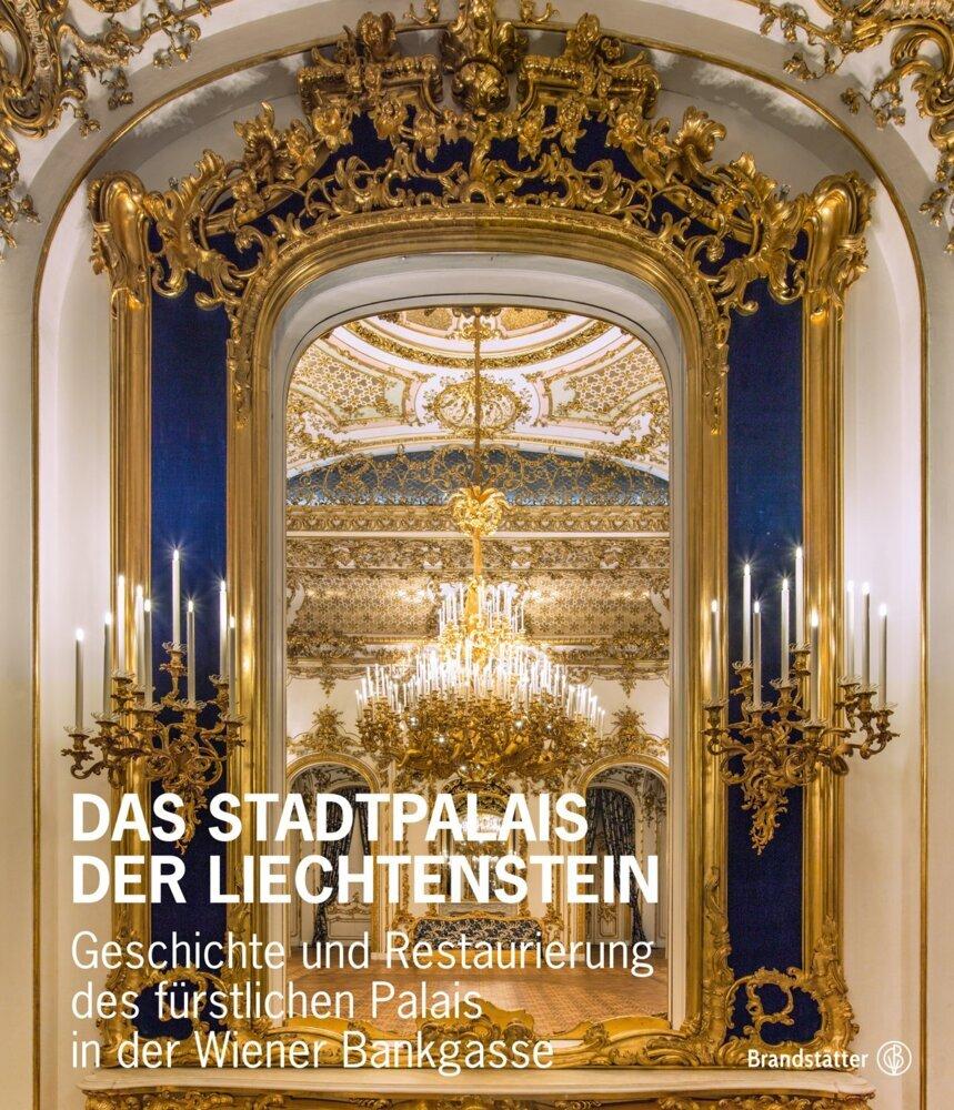 Das Stadtpalais Liechtenstein als Buch von Joha...