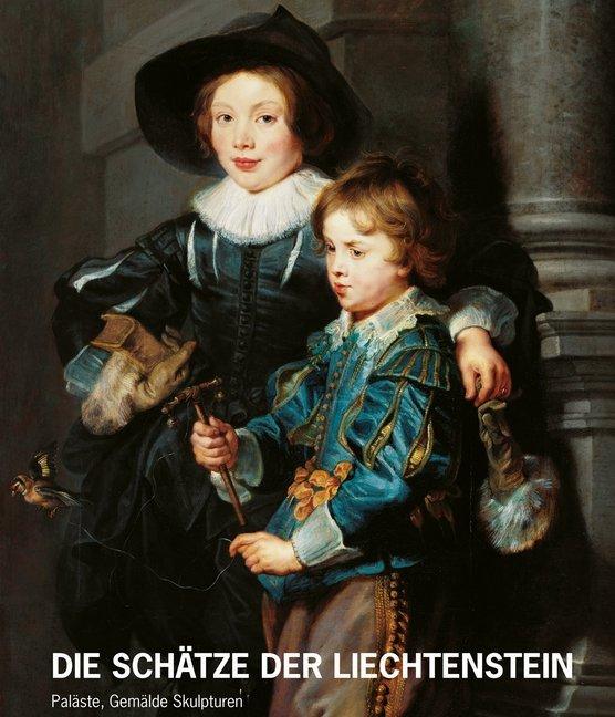 Die Schätze des Hauses Liechtenstein als Buch v...