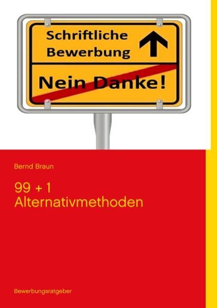 Schriftliche Bewerbung - Nein Danke! als Buch v...