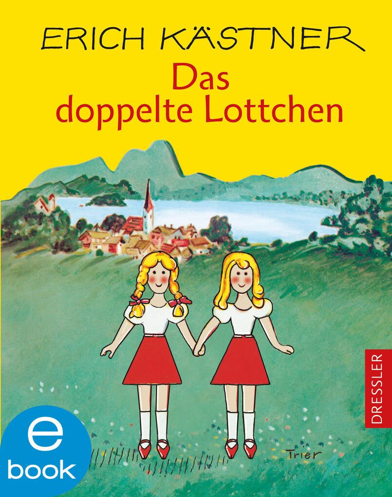 Das doppelte Lottchen als eBook