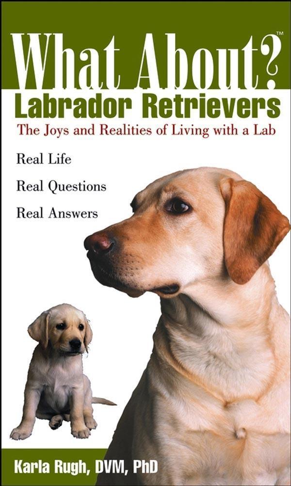 What About Labrador Retrievers als eBook Downlo...