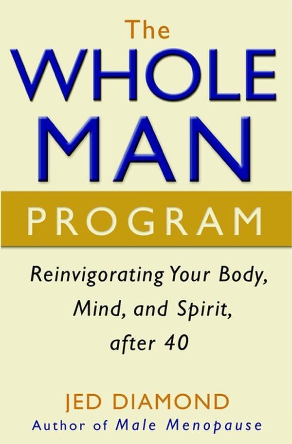 The Whole Man Program als eBook Download von Je...