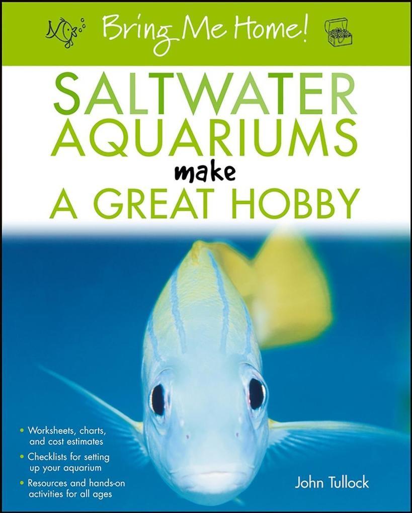 Bring Me Home! Saltwater Aquariums Make a Great...