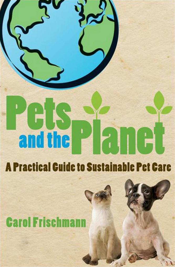Pets and the Planet als eBook Download von Caro...