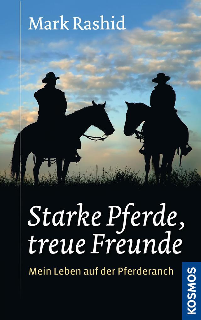 Starke Pferde, treue Freunde als eBook Download...
