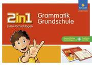 2in1 zum Nachschlagen - Grundschule. Grammatik