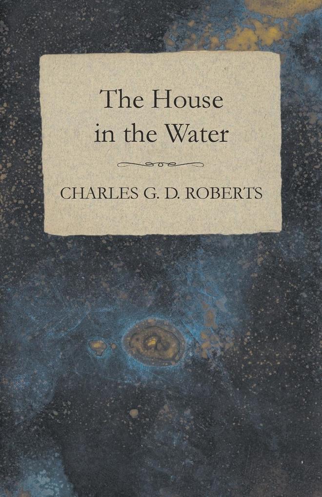 The House in the Water als Taschenbuch von Char...