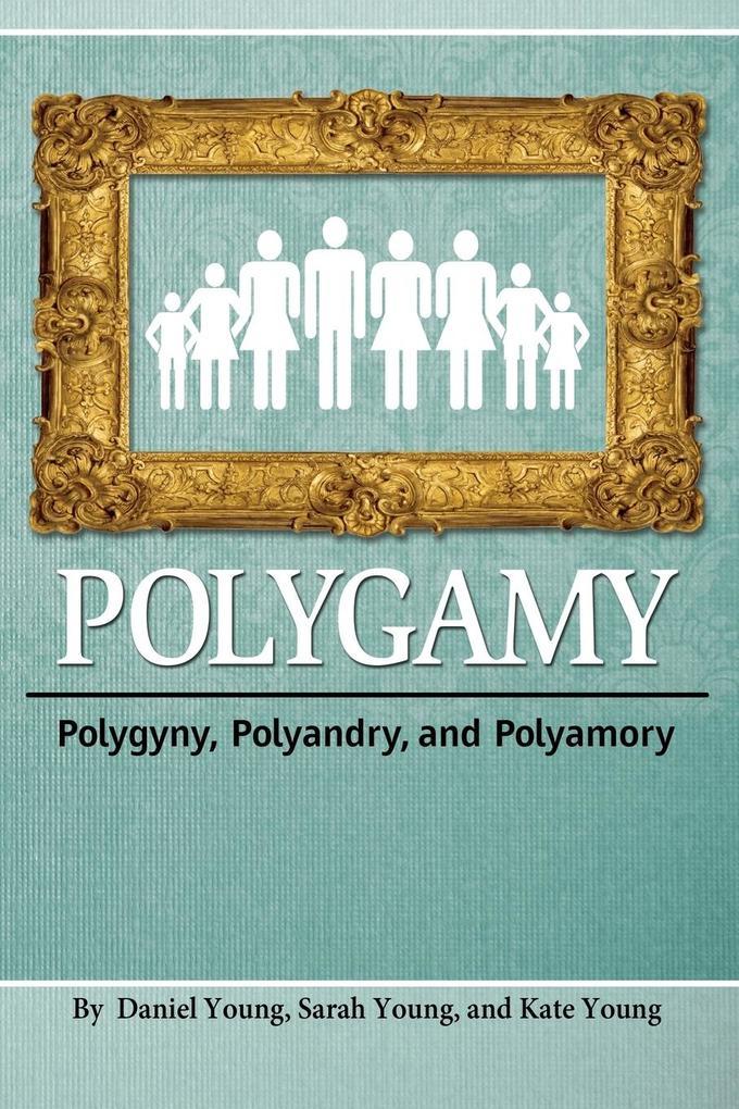 Polygamy als Taschenbuch von Young Daniel, Youn...
