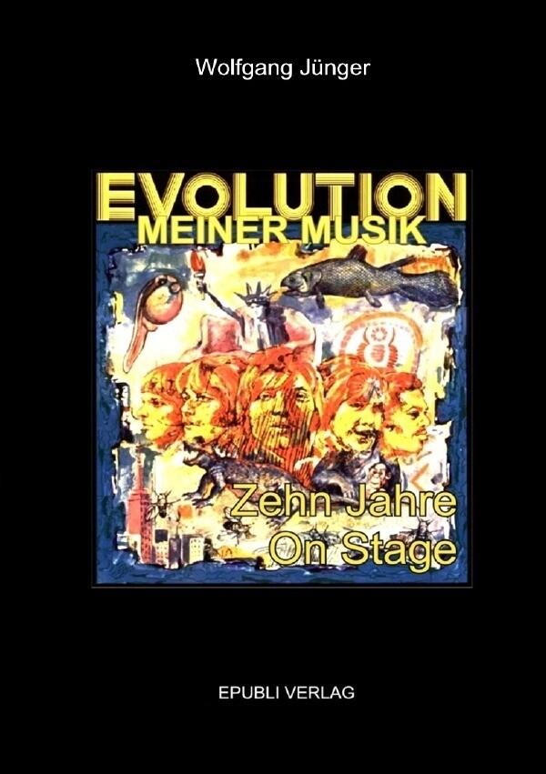Evolution meiner Musik als Buch von Wolfgang Jü...