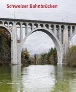 Schweizer Bahnbrücken