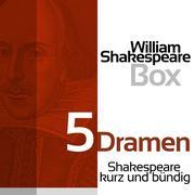 William Shakespeare: 5 Dramen