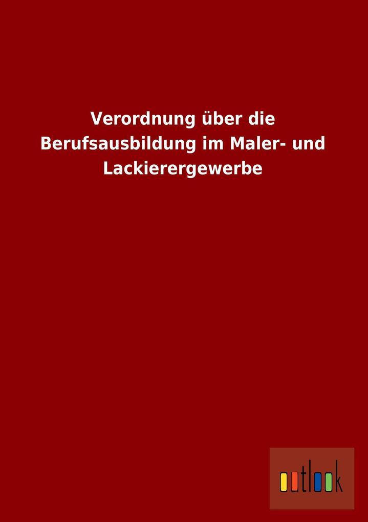 Verordnung über die Berufsausbildung im Maler- ...