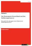 Die Piratenpartei Deutschland und ihre Etablierungschancen
