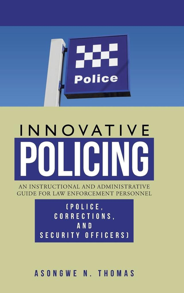 Innovative Policing als Buch von Asongwe N. Thomas