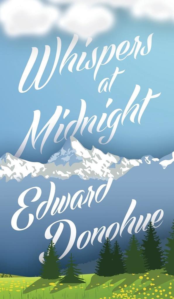 Whispers at Midnight als Buch von Edward Donohue