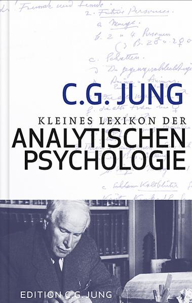 Kleines Lexikon der Analystischen Psychologie a...