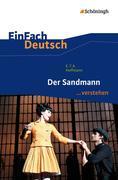Der Sandmann. EinFach Deutsch ...verstehen