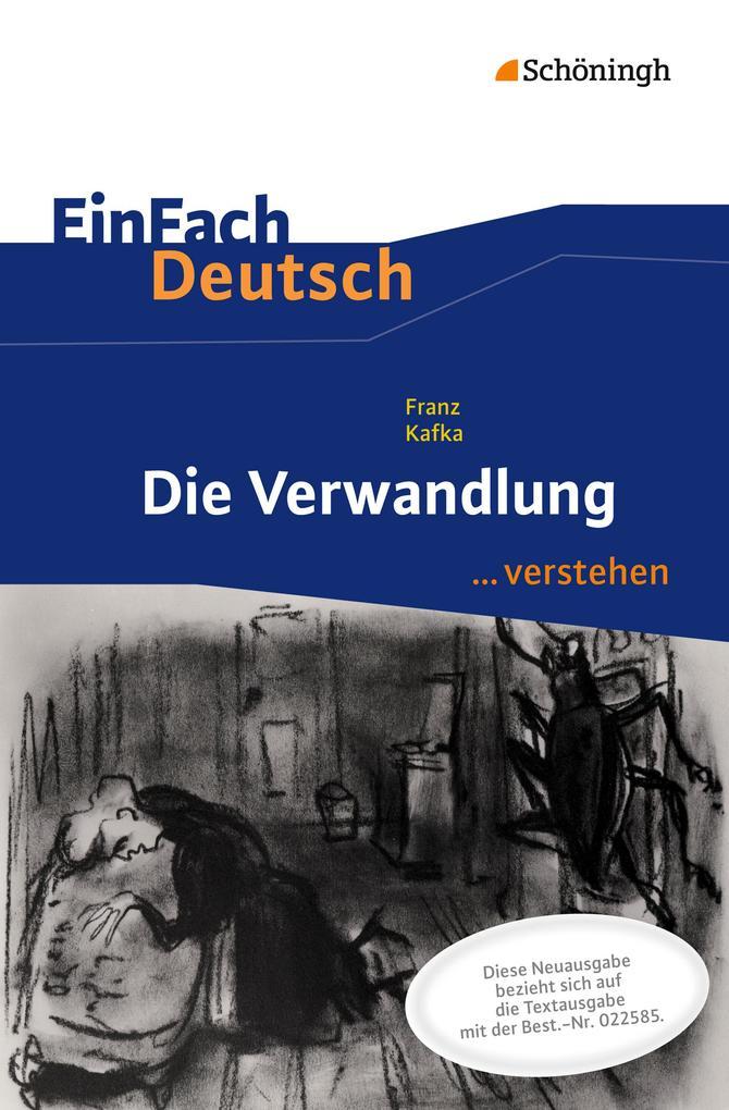 Die Verwandlung. EinFach Deutsch ...verstehen als Buch