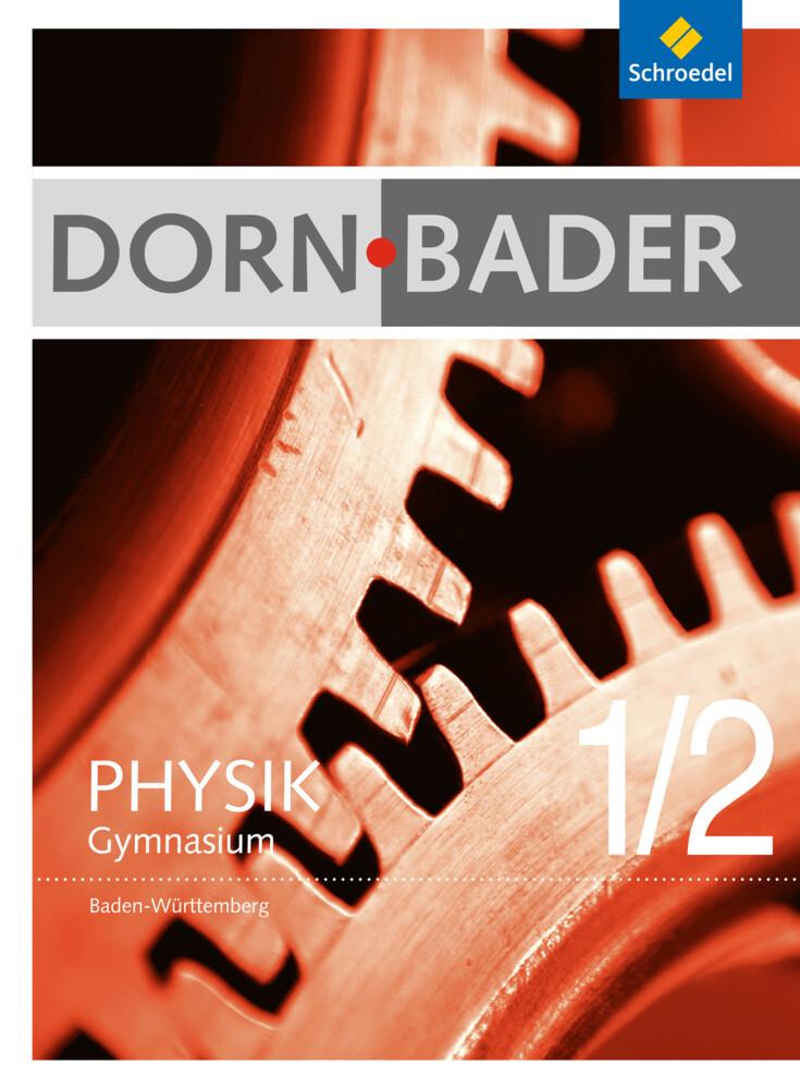 Dorn / Bader Physik 1 / 2. Gesamtband. Baden-Wü...