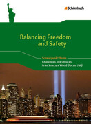 Balancing Freedom and Safety - Challenges and Choices in an Insecure World (Focus USA)