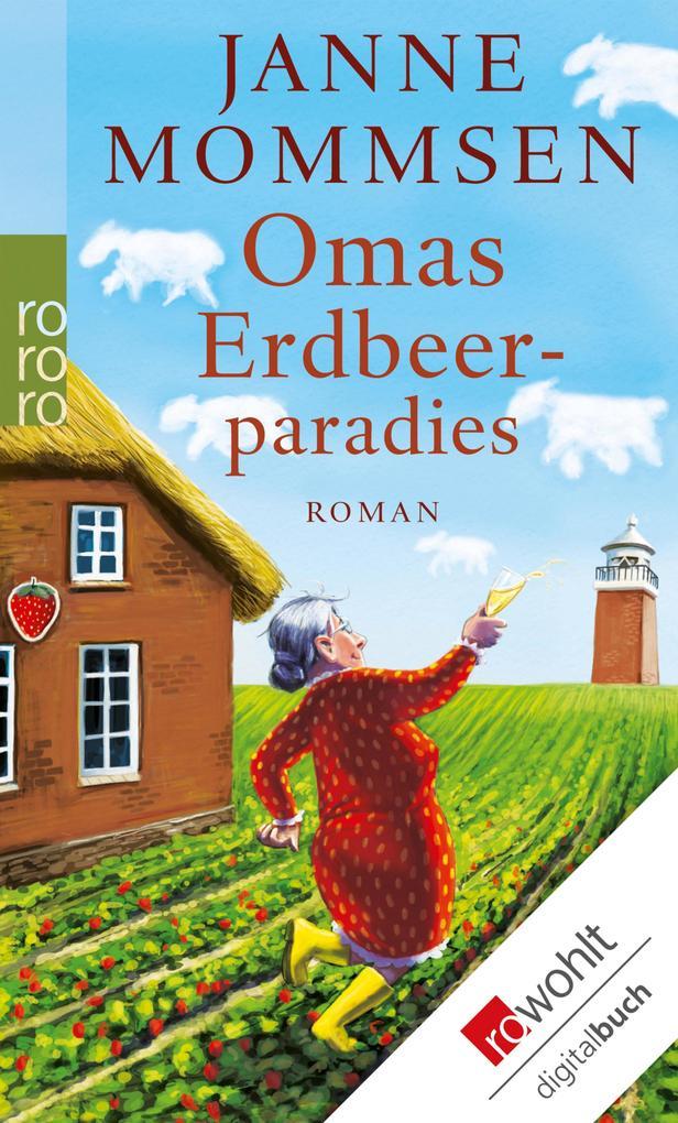 Omas Erdbeerparadies als eBook