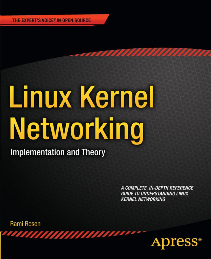 Linux Kernel Networking als Buch von Rami Rosen