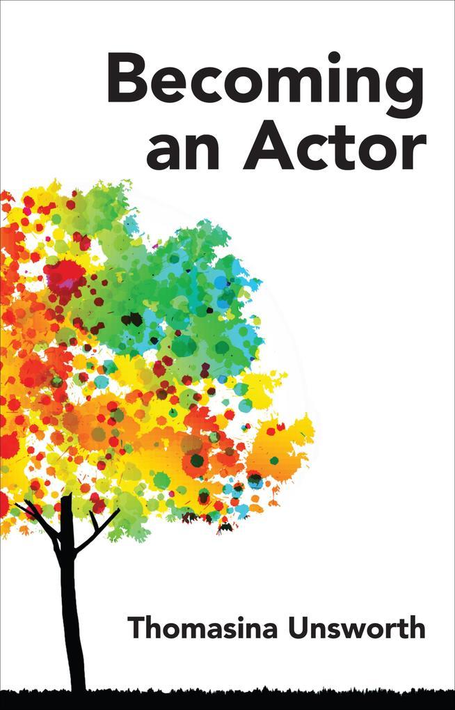 Becoming an Actor als eBook Download von Thomas...