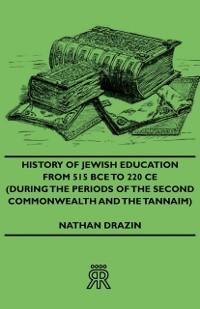 History Of Jewish Education From 515 BCE To 220...
