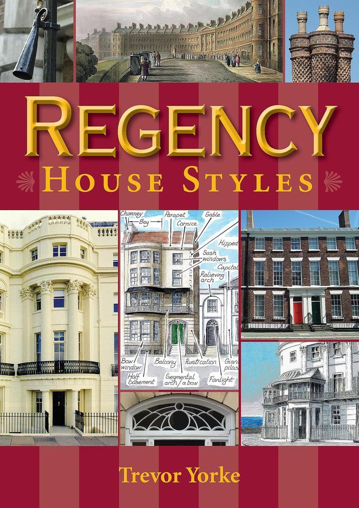 Regency House Styles als eBook Download von Tre...