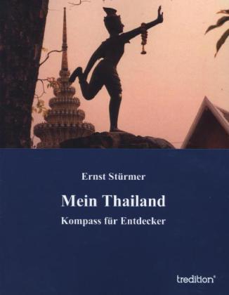 Mein Thailand als Buch von Ernst Stürmer
