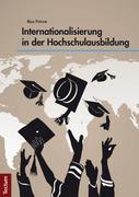 Internationalisierung in der Hochschulausbildung