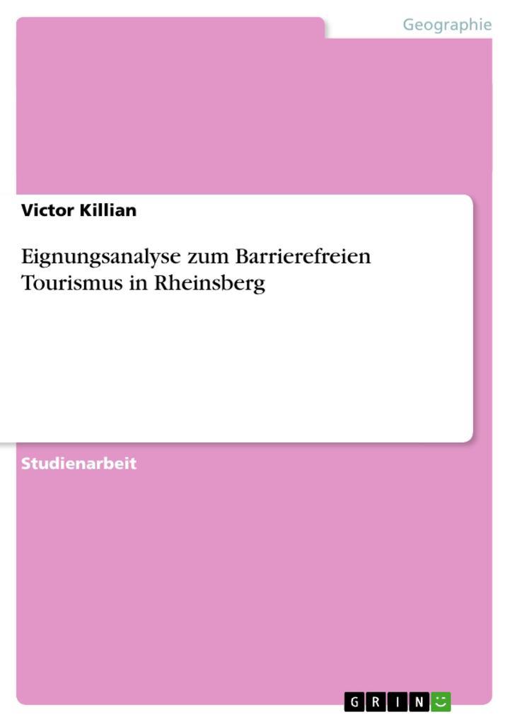 Eignungsanalyse zum Barrierefreien Tourismus in...