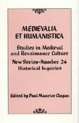 Medievalia Et Humanistica, No. 24: Studies in Medieval and Renaissance Culture