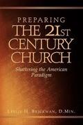 Preparing the 21st Century Church