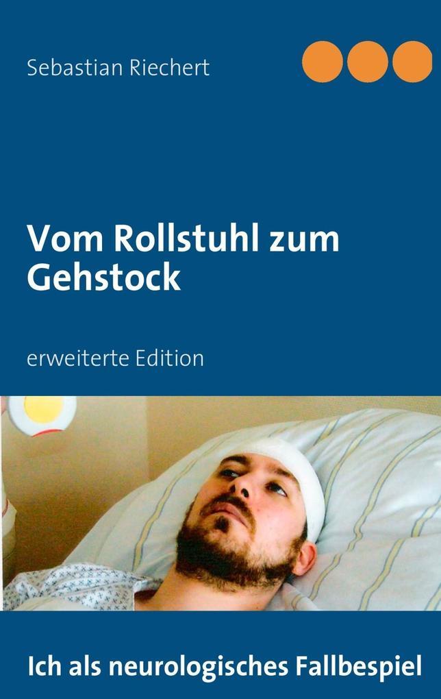 Vom Rollstuhl zum Gehstock als eBook Download v...