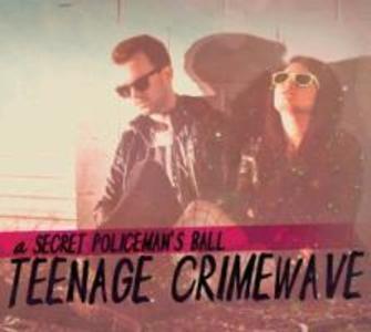 Teenage Crimewave
