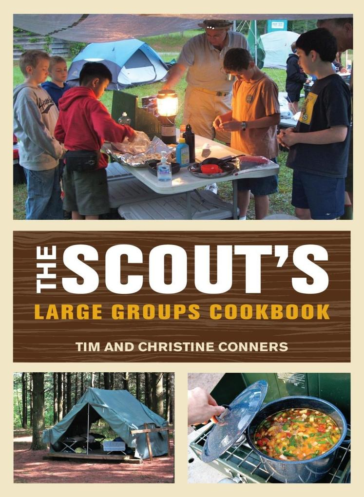 Scout´s Large Groups Cookbook als eBook Downloa...