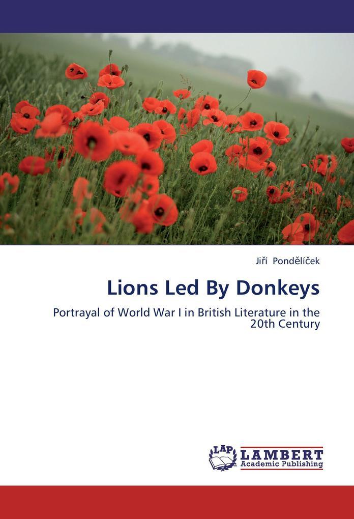Lions Led By Donkeys als Buch von Jirí Pondelícek