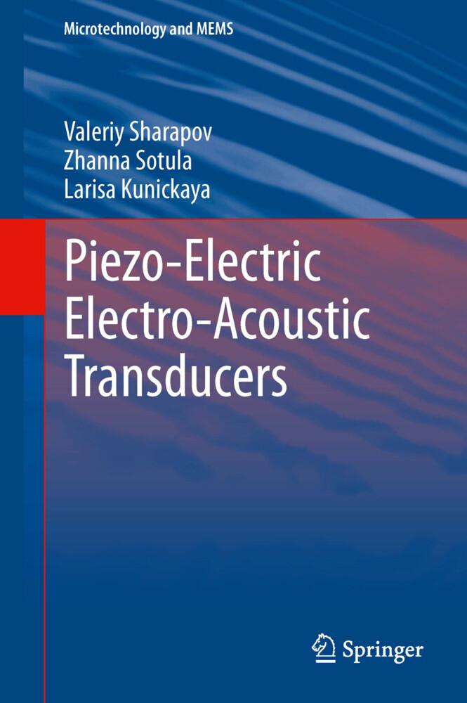 Piezo-Electric Electro-Acoustic Transducers als Buch (gebunden)